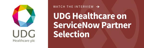 UDG Healthcare on ServiceNow Partner Selection