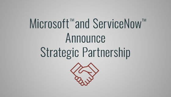 In the News: ServiceNow, Microsoft Unite to Revolutionize the Way Government Works